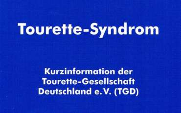 Tourette-Syndrom – Kurzinformation