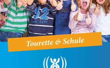 Tourette Spezial – Tourette & Schule