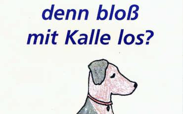 Was ist denn bloß mit Kalle los?