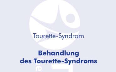 Behandlung des Tourette-Syndroms