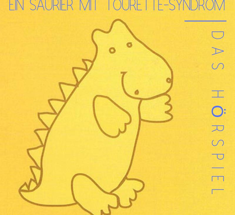 """""""Ticco – Ein Saurier mit Tourette-Syndrom"""" in neuem Gewand"""